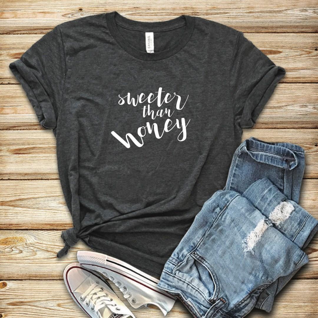 Sweeter than Honey Bella + Canvas Shirt