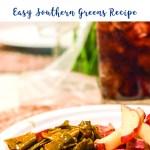 Southern Greens Recipe