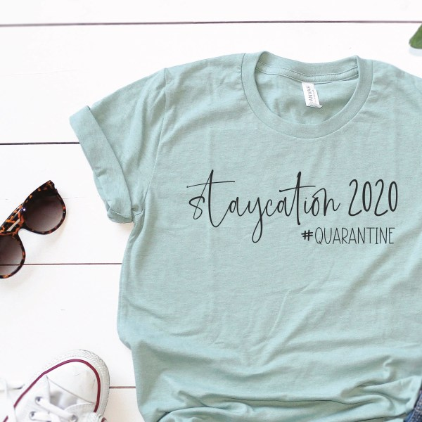 Staycation 2020 Shirt