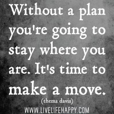 Inspirational Picture Quotes make a move