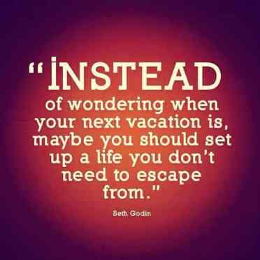Inspirational Picture Quotes wonder when vacation is