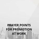Gebedspunte vir bevordering by die werk