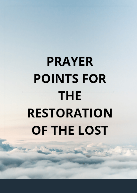 30 Prayer points for restoration of lost glory   PRAYER POINTS
