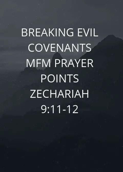 Breaking Evil Covenant mfm Prayer Points   PRAYER POINTS