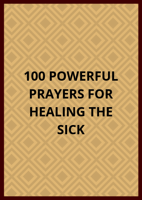 100 Powerful Prayer For Healing | PRAYER POINTS