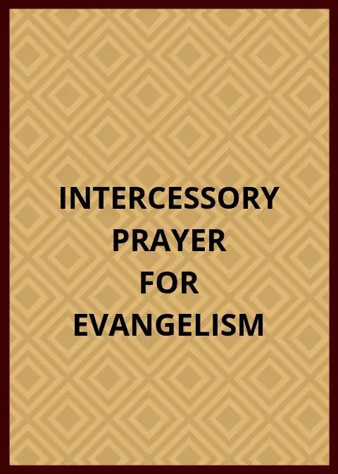 Intercessory Prayer For Evangelism   PRAYER POINTS