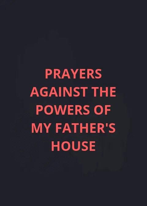 نقاط الصلاة ضد سلطات منزل آبائي