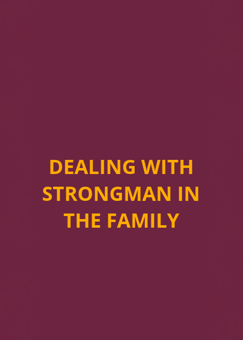 Lidar com homens fortes na família