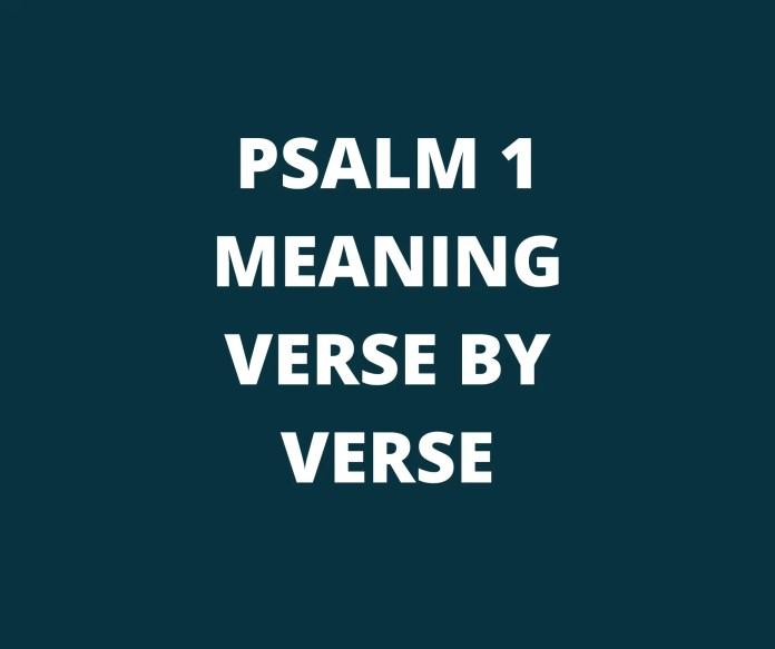 Psalam 1 Značenje stiha pod stihom