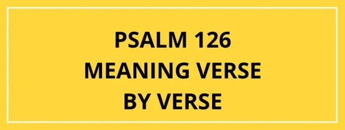 Psalm 126 Vers Vers By Vers