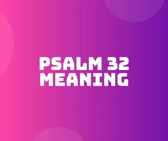 Psalm 32 Die boodskap vers deur vers