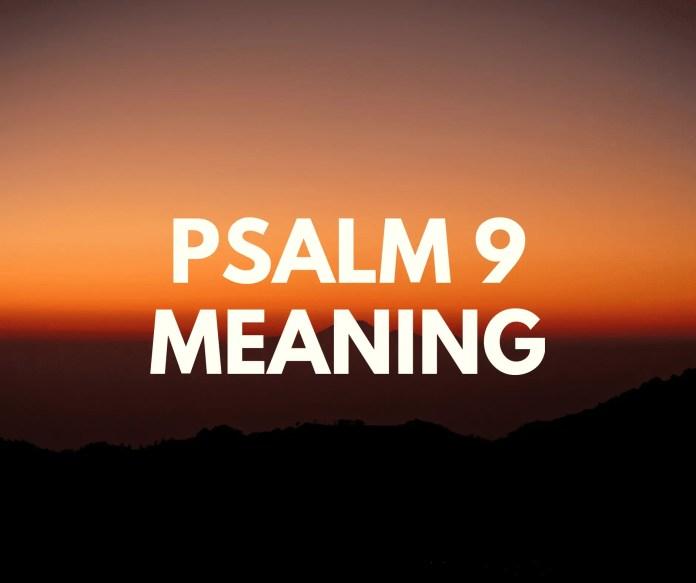 salm 9 a 'ciallachadh