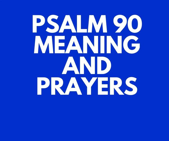 Salmo 90 Significando o verso por verso