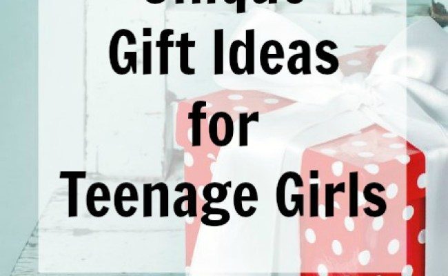 Unique Gift Ideas For Teenage Girls Everyday Savvy