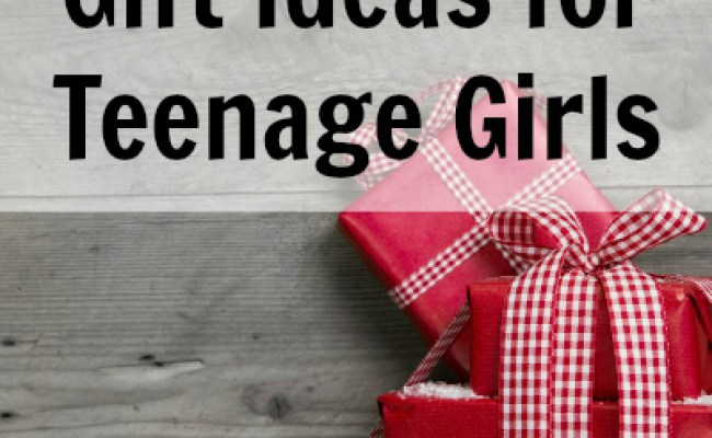 Fun Unique Gift Ideas For Teenage Girls Teen Girls