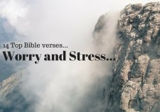 14 Top Bible verses-Worry and Stress