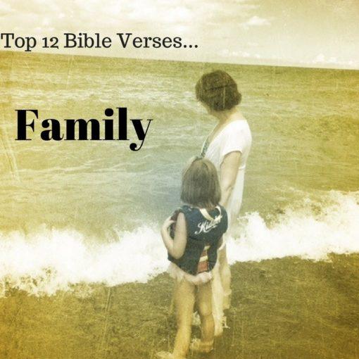 top 12 bible verses family everyday servant