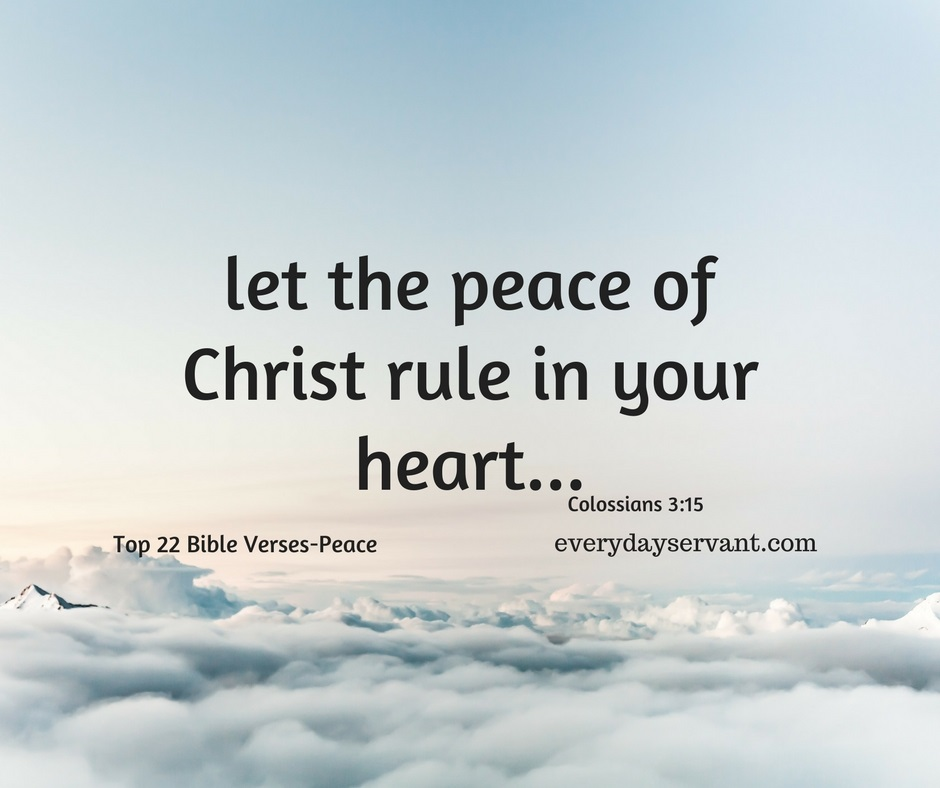 Bible Quotes About Peace Amazing Top 18 Bible Versespeace  Everyday Servant