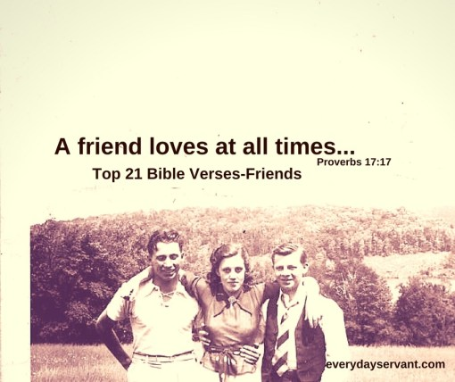 Top 21 Bible Verses-Friends
