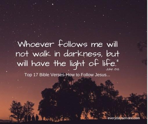 Top 17 Bible Verses-How to Follow Jesus
