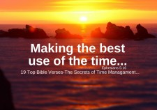 19 Top Bible verses-The secrets of Time management