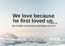 Top 15 Bible Verses-Does God Really Love Us?