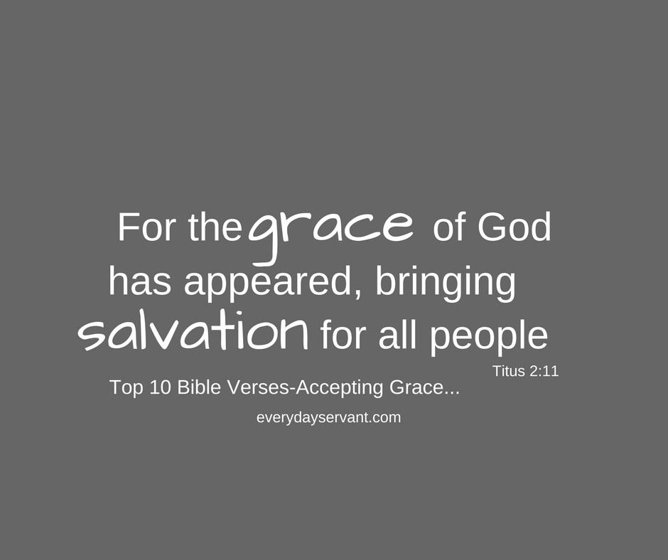 top 10 bible verses accepting gods grace everyday servant