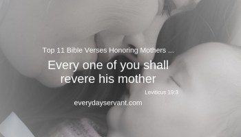 39 Bible Verses Honoring Mother - Everyday Servant