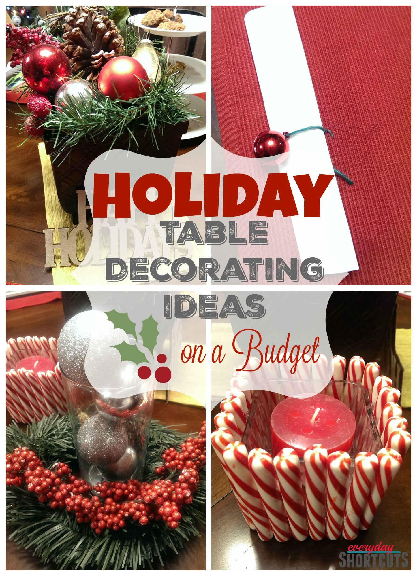 Holiday Table Decorating Ideas On A Budget Everyday