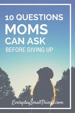 10 Questions Moms Can Ask