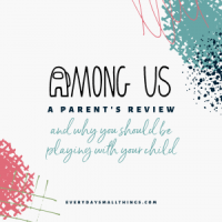 Among Us: A Parent's Review and Why You Should Play