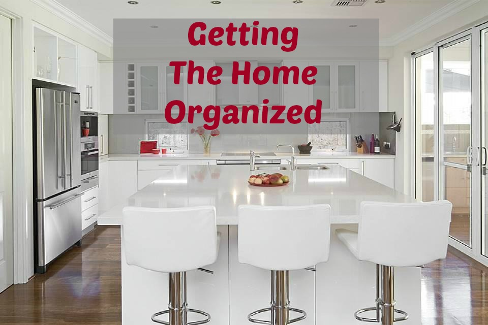 getting the home organized