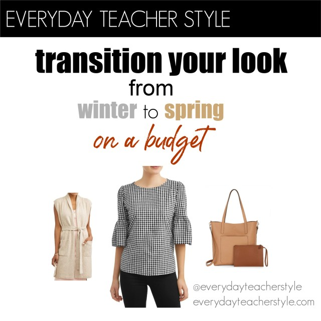 Everyday Teacher Style Transition Your Look from Sinter to Spring on a Budget featuring Walmart Time and Tru items