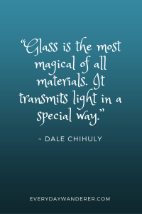Dale Chihuly Quote