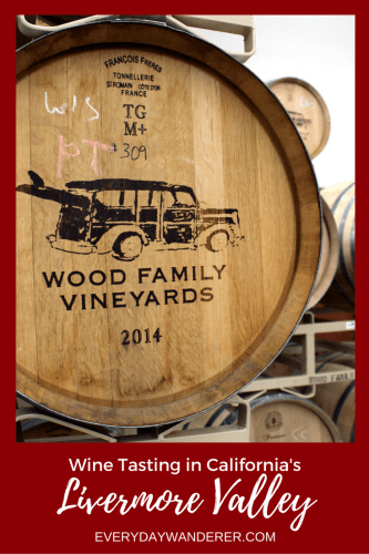 Wine Tasting at Livermore Valley Wineries - Wood Family Vineyards plus eight other wineries recommended by locals #winetasting #california #livermore