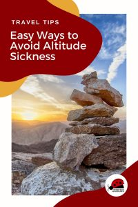5 Fantastic Tips to Adjust to Higher Altitudes with Ease