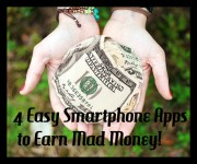 4 Easy Smartphone Apps to Earn Mad Money!