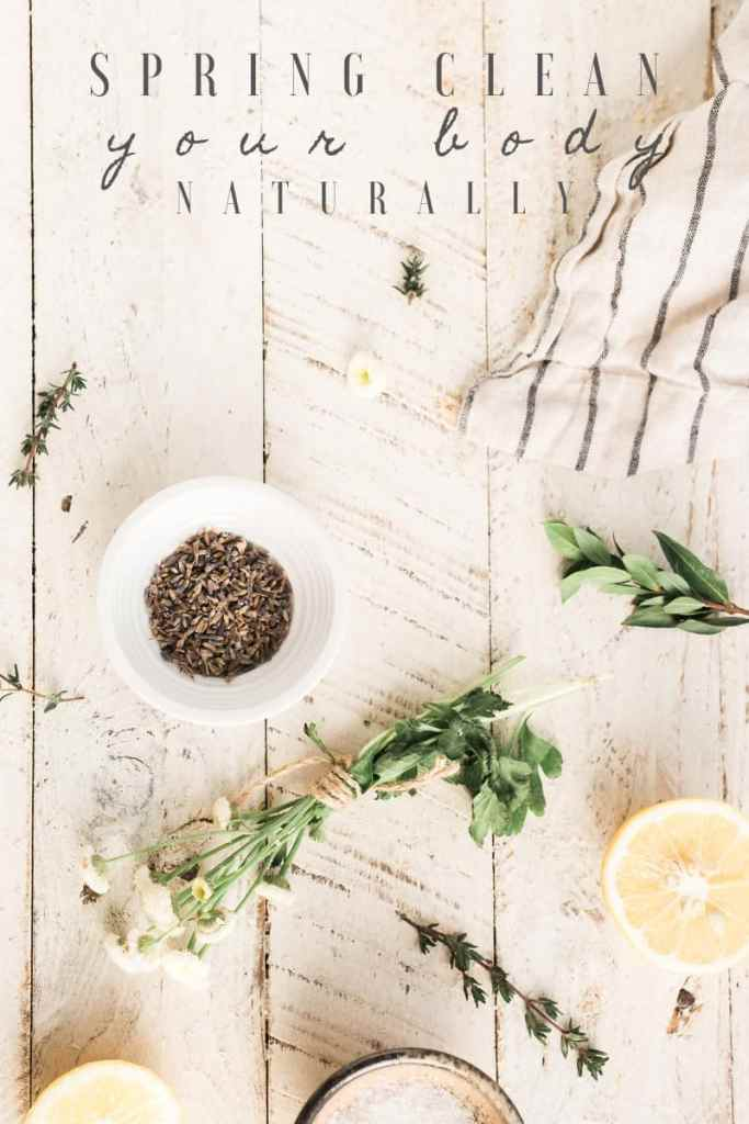 How to Naturally Spring Clean Your Body