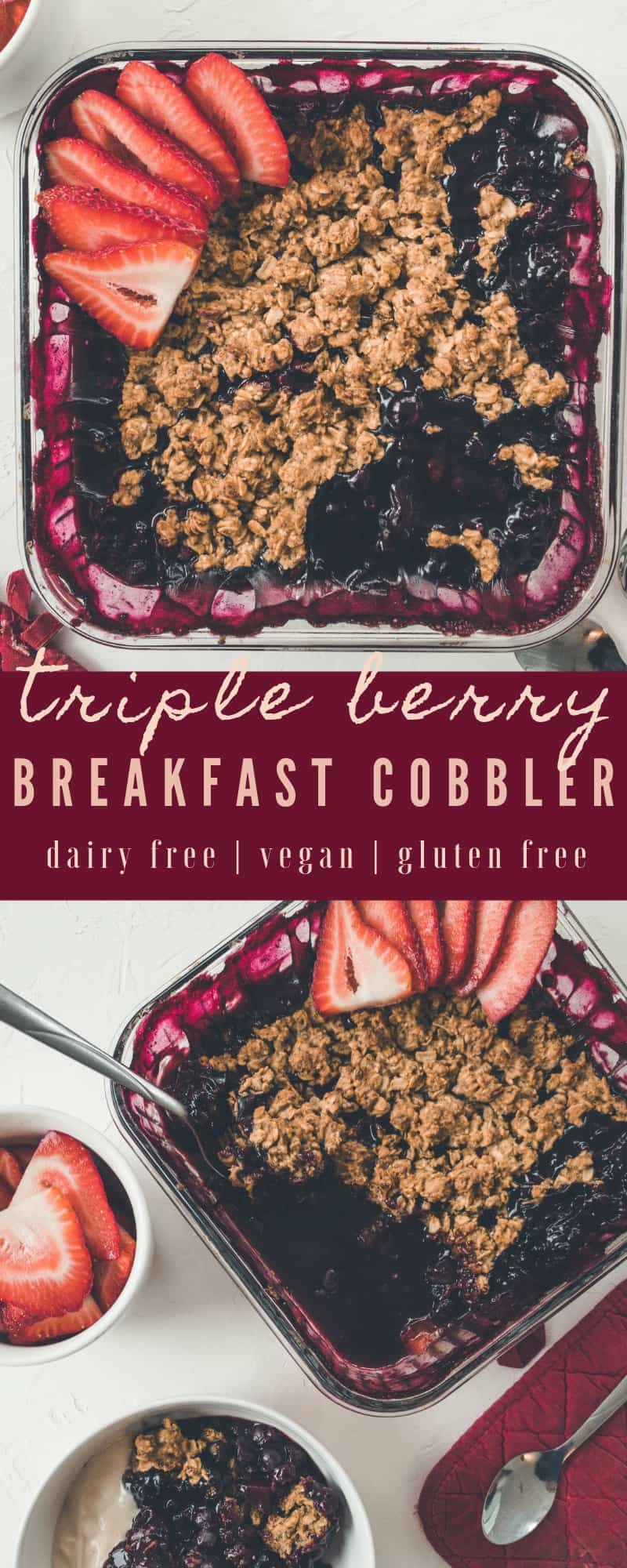 This triple berry cobbler is the perfect option for a sweet breakfast that the entire family will love! Naturally gluten free, dairy free, & vegan!