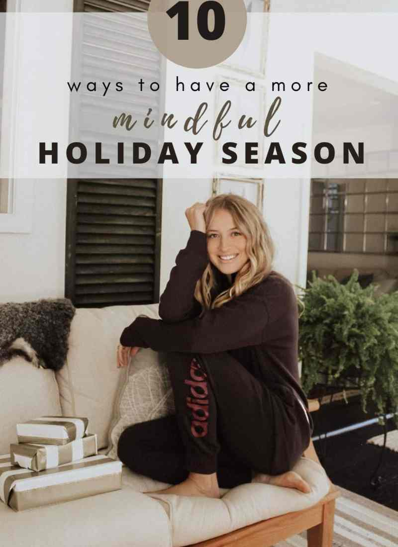 10 Ways To Have A More Mindful Holiday Season