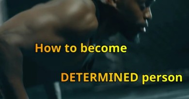 Determination leads to success|How to become determined person