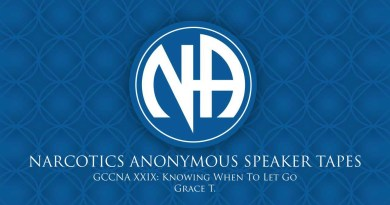 GCCNA XXIX: Knowing When To Let Go - Grace T. (Narcotics Anonymous Speaker Tapes)