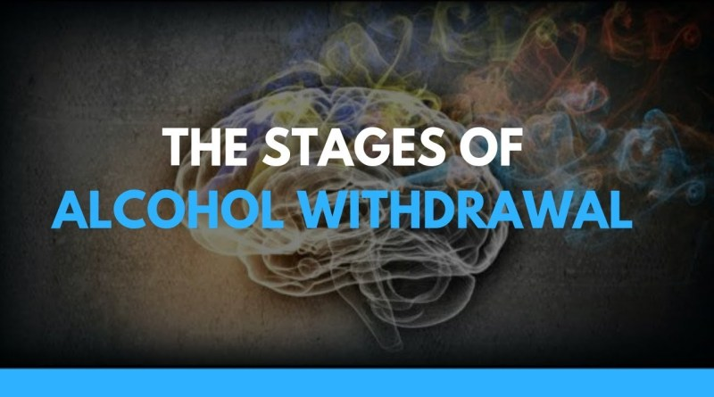 The Stages of Alcohol Withdrawal