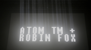 """Atom TM and Robin Fox"" Podcast"
