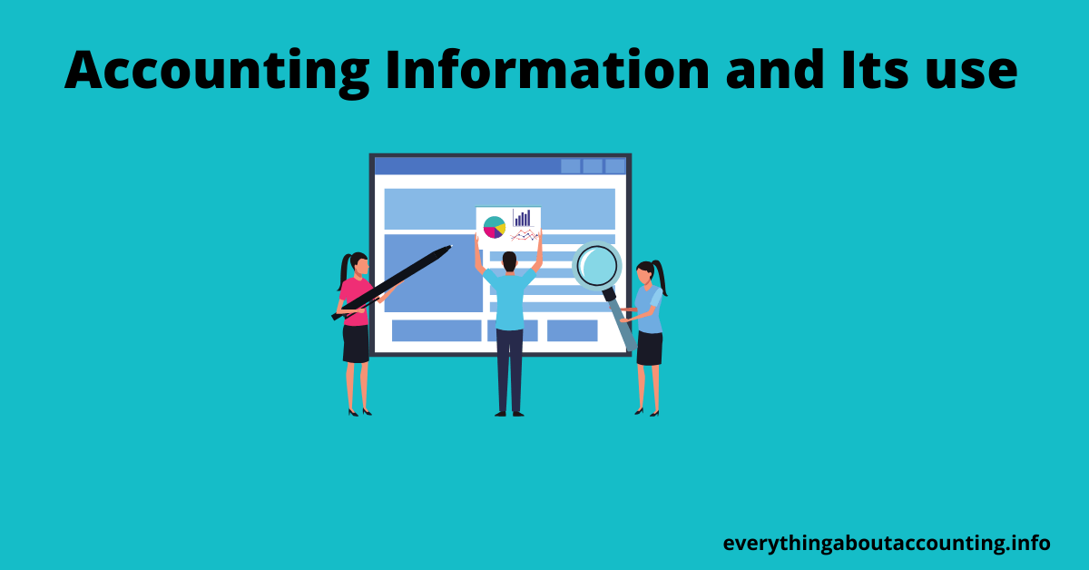 Accounting Information and Its use