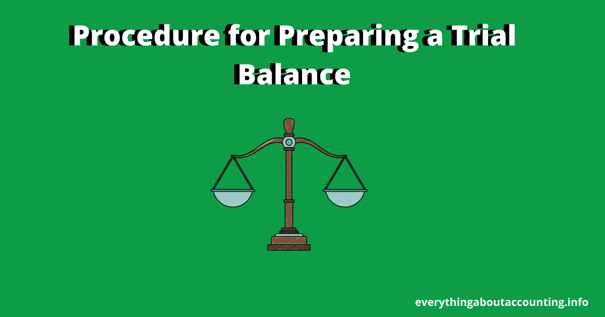 Procedure for Preparing a Trial Balance