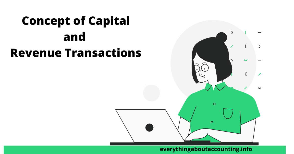 Concept of capital and revenue transactions