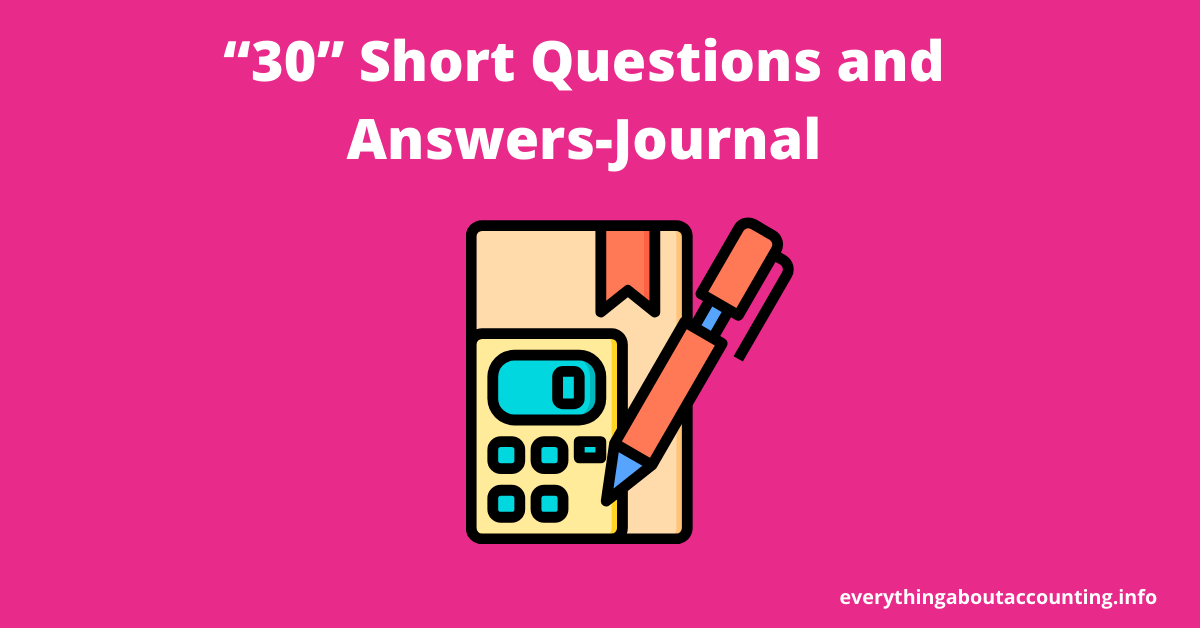 Short Questions and Answers-Journal