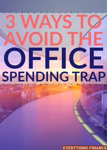 It can be a huge struggle not to spend any money when you work in an office. Here's how to avoid the office spending trap and what to do instead.