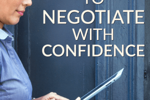 Women are losing out on thousands of dollars over the life of their career from their lack of negotiating. Here are four tips to help women become better negotiators.